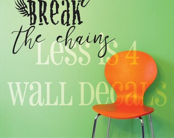 Live for more Break the Chains Reaper Wall quote Decal literature quote inspired feim trilogy red rising