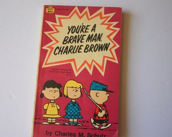 You're a Brave Man Charlie Brown by Charles Schulz - peanuts gang book - charlie brown cartoon book -