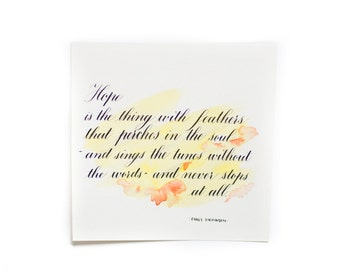 """Calligraphy quote - """"Hope is the thing with feathers..."""""""