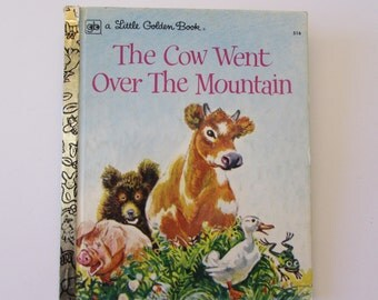 Vintage (1970s) children's book, 'The Cow Went Over the Mountain' A Little Golden Book by Jeanette Krinsley, pictures by Feodor Rojankovsky