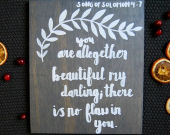 You Are Altogether Beautiful Hand Painted Sign
