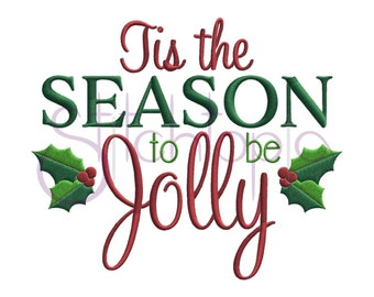 Tis the Season to be Jolly Embroidery Design - Digital Machine Embroidery Design Christmas Embroidery Design 10 Formats Instant Download