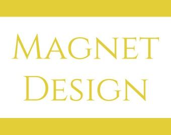 Magnet Design