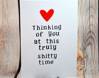 Thinking of you at this truly shitty time, sympathy card, thinking of you, best friend, sister card