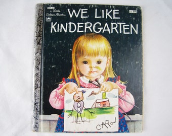 We Like Kindergarten – Vintage Children's Little Golden Book – 205-43