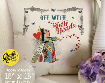 ALICE IN WONDERLAND Cushion Pillow Cover Queen of Hearts Off with their Heads