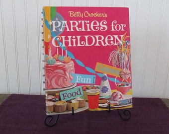 Betty Crocker's Parties for Children, Vintage Cookbook, 1964