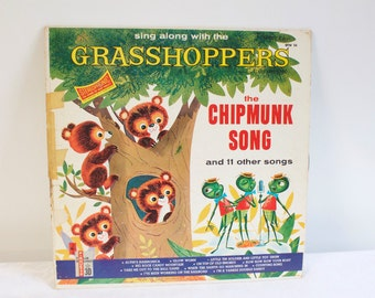 Vintage 1960s Sing Along With The Grasshoppers LP The Chipmunk Song and 11 other songs record album