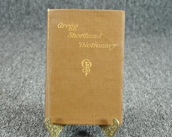 Gregg Shorthand Dictionary C. 1916