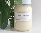 Amber & Oak Moss Scented Candle - Hand Poured, 100% Soy Wax - 16 oz.