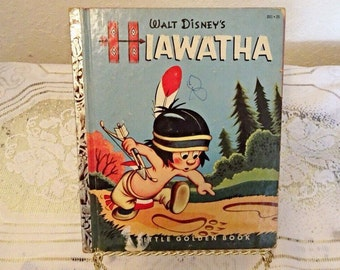 Walt Disney's Hiawatha Book - Vintage Little Golden Book - Copyright 1953 - Rare and Highly Collectable Children's Book