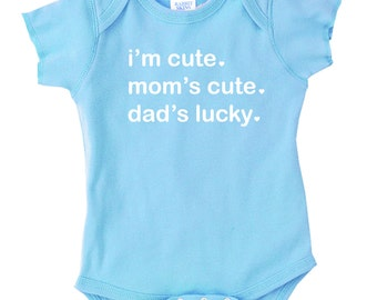 I'm Cute Mom's Cute Dad's Lucky Onesie