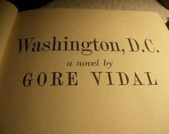 Washington, D.C. by Gore Vidal Washington D.C. by Gore Vidal 1967 Vintage