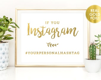 INSTAGRAM WEDDING SIGN in Gold Foil, If You Instagram Sign, Wedding Hashtag Sign, Instagram Sign, Gold Wedding Hashtags, Peony Theme