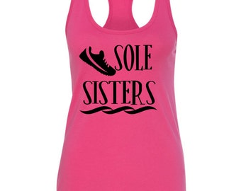 Sole Sisters Ladies Running Workout Tanktop -Running Group - Ragnar Relay team - Girls Group -Run Racerback Tank
