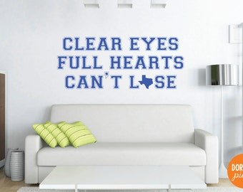 Friday Night Lights Vinyl Decals - Clear Eyes, Full Hearts, Can't Lose - Coach Taylor