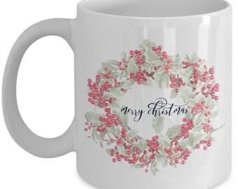 Wreath Christmas Mug, Novelty Holiday Mug, Cranberry Wreath, Christmas Wreath, Gift for Mom, Gift for Teacher, Shabby Chic, Farmhouse