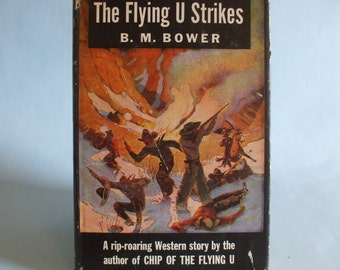 The Flying U Strikes by B. M. Bower 1945 Tower Books Vintage Western Book