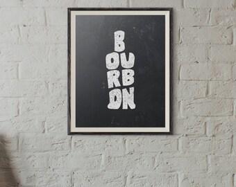 Instant DIGITAL Download Print - Bourbon - Hand-drawn bourbon print - Bourbon bottle - Chalk - Chalkboard