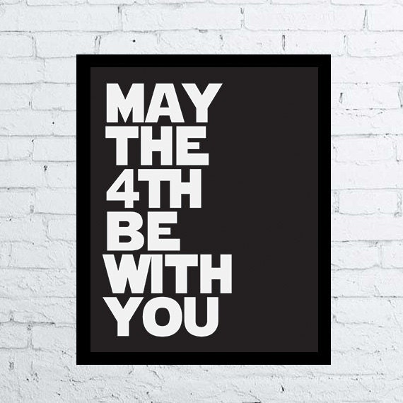 Star Wars May The Fourth: May The 4th Be With You Star Wars Printable Minimal Movie