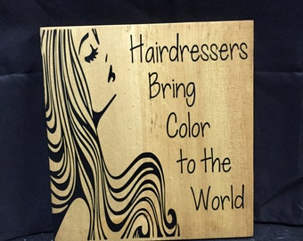 Hairdressers Sign - Hair Sign - Salon Sign - stylist - Wood Sign - Wooden Sign - Hair Salon Decor - Gift for Hairdresser - Hair Stylist Gift