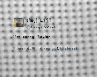 Kanye Tweets about Taylor - Cross stitch