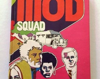 The Mod Squad Book - Assignment: The Hideout