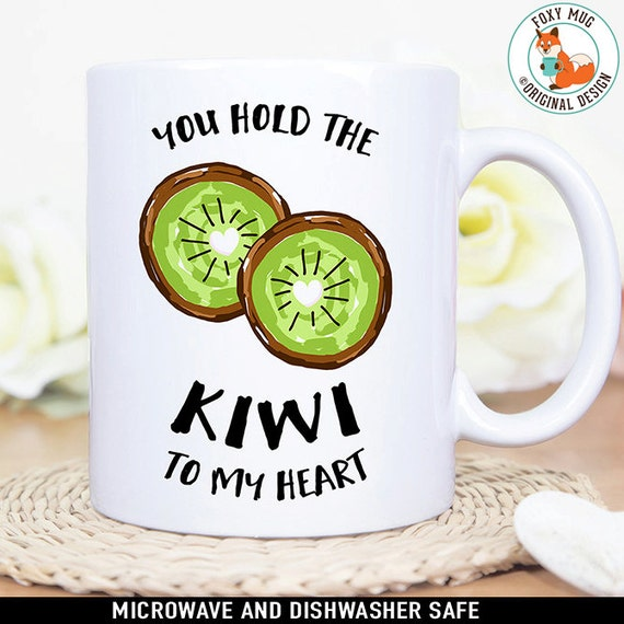 Coffee Mug You Hold the Kiwi to My Heart Coffee Mug - Great Gift for Vegan or Vegetarian - Funny Mug