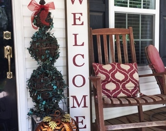 Welcome sign with frame; porch sign; vertical welcome sign