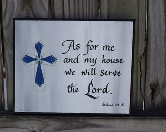 Original As for me and my House - Joshua 24:15 Painting on 8x10 Canvas