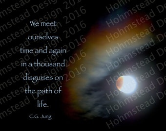 Jung: We meet ourselves time and again in a thousand disguises on the path of life.