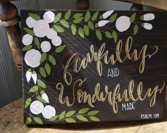 Psalm 139- Fearfully and Wonderfully Made Wooden Sign