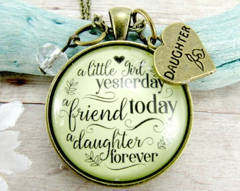 A Little Girl Yesterday Mother Daughter Necklace A Friend Today A Daughter Forever Pendant Vintage Style Jewelry Gift From Mom, Wedding Day