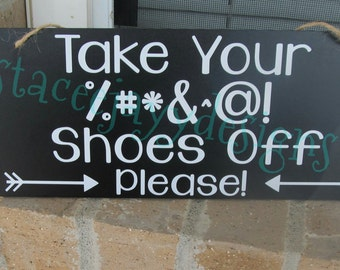 Take your shoes off sign