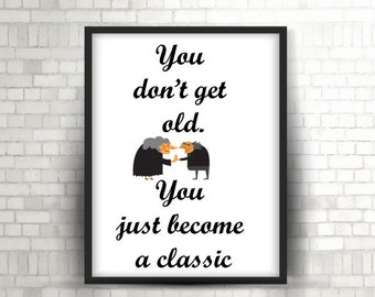 Downloadable Print, Quote Print, printable wall art, Wall decor,Classic Wall Art, Gifts idea
