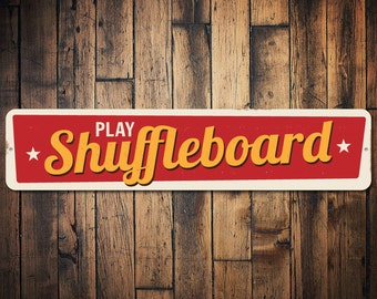 Play Shuffleboard Sign, Custom Tournament Game Winner Gift, Personalized Family Game Room Man Cave Dorm Decor - Quality Aluminum ENS1002386
