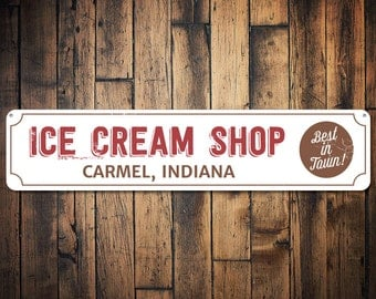 Ice Cream Shop Location Sign, Personalized Best In Town Sign, Ice Cream Store City State Sign, Kitchen Decor - Quality Aluminum ENS1001599