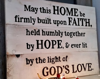 Home blessing sign, wood sign, inspirational sign