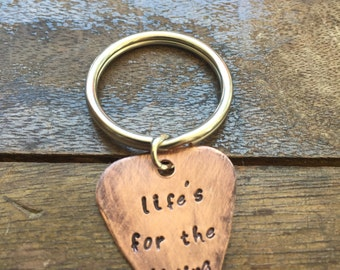 Life's for the Living - Antique Distressed Copper Guitar Pick Hand Stamped Personalized Keychain Keyring