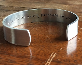 "Sisters at Heart Partners in Crime | Distressed Cuff Bracelet Personalized Jewelry Hand Stamped 1/2"" Brushed Texture"