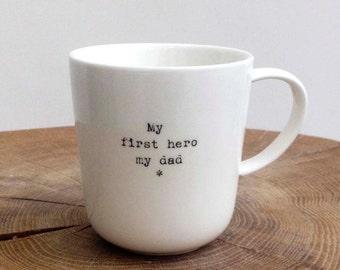 My First Hero My Dad mug