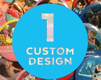 "Custom 3"" Celebrating Button – 1 Design"