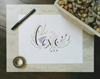 "Hand Drawn Illustration ""Love"", Hand Lettering, Calligraphy, Digital Download"