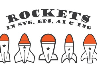 Rocket SVG, Rocket Cut Files - Vector Cut Files svg dxf eps png - Silhouette Cameo, Cricut, Cutting Machines & Transfer
