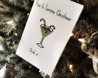 Funny Christmas Card - Drinking - Survive Christmas - Holiday Card