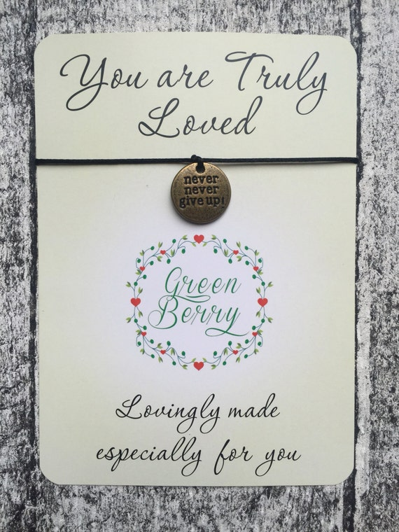 """Never Never Give Up disc charm String Bracelet on """"you are truly loved"""" quote card wish bracelet madebygreenberry"""