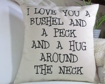 I Love You A Bushel And Peck Pillow | Mother's Day Gift | Nursery Pillow | Grandparent Gift | Nursery Decor | New Baby Gift |Insert Included