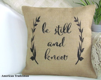 Be Still And Know Pillow, Psalm 46:10, Bible Verse, Scripture Pillow, Inspirational Decor,