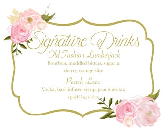 Signature Drink sign. Wedding signs. Digital print. Peony