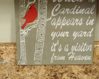 When a cardinal appears Barnwood sign